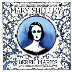 An Illustrated Biography of Mary Shelley (NY Public Library) Horror Films, Horror Art, Frankenstein, Mary Shelley, Writers And Poets, Page Turner, My Books, The Outsiders, Novels