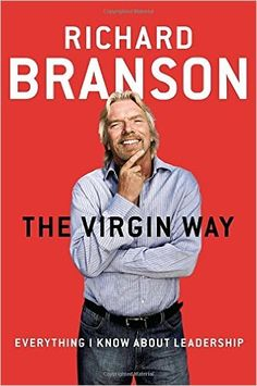 The Virgin Way: Everything I Know About Leadership: Amazon.de: Richard Branson: Fremdsprachige Bücher