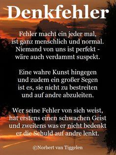 Weisheiten, die mitten im Leben entstanden sind! Autor: Norbert van Tiggelen