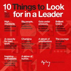 When I worked at Ogilvy & Mather years ago, these characteristics were mandatory for every senior manager.