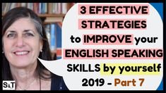 Do you want to learn how to IMPROVE your ENGLISH SPEAKING SKILLS - learn how to GET BETTER at SPEAKING ENGLISH by yourself? Welcome to my new series in which I'll teach you 3 EFFECTIVE STRATEGIES in every video so you GET BETTER at SPEAKING ENGLISH by yourself, without having to meet a teacher or attend lessons. Speak English Fluently, English Speaking Skills, Improve Your English, How To Get Better, Self Improvement, Improve Yourself, Meet, Teacher, Learning