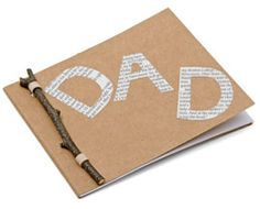 Cute.  Could fill with sayings- I like to do blank with my dad.  My dad is ____ years old...