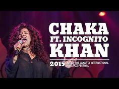 ▶ Chaka Khan ft. Incognito live at Java Jazz Festival 2015 - YouTube