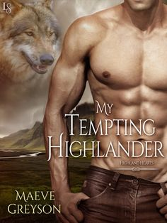 "MY TEMPTING HIGHLANDER by Maeve Greyson (Highland Hearts, #3) |On Sale: 2/23/2016 | Loveswept Time Travel Romance | eBook | From the author of My Highland Bride—hailed by Sandy Blair as ""an entertaining time-travel story packed with spice, humor, fantasy, and nonstop adventure""—comes a sensual novel featuring a wolf-shifting chieftain who travels centuries to modern-day Scotland to tame his one and only. 