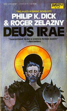 Deus Irae by Philip K. Art by Bob Pepper. Book Cover Art, Book Art, Book Covers, Horror Fiction, Pulp Fiction, Classic Sci Fi Books, Arte Do Harry Potter, Sci Fi Novels, Arte Tribal