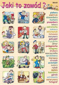 Jaki to zawód? Learn Polish, Teacher Morale, Polish Words, Polish Language, Gernal Knowledge, English Class, Kids Corner, My Passion, Kids Learning