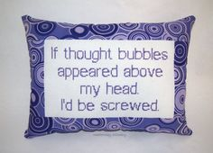 Funny Cross Stitch Pillow, Purple Pillow, Thought Bubble Quote on Etsy, $25.00