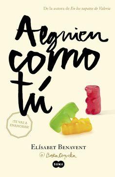 Alguien como tú / Elizabet Benavent. Consultar disponibilidad del ejemplar https://absys.asturias.es/cgi-abnet_Bast/abnetop?TITN=947632#1