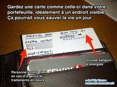 Gardez une carte comme celle-ci dans votre  portefeuille : mentionner les médicaments pris, les allergies éventuelles, le code sanguin, etc