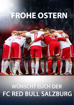 Wir wünschen FROHE OSTERN! Fc Red Bull Salzburg, Soccer, Movie Posters, Movies, Happy Easter, Memories, 2016 Movies, Football, Film Poster