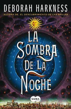 La sombra de la noche: Deborah Harkness: Amazon.com.mx: Libros
