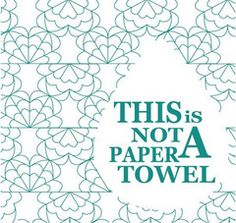 It's a reusable hand towel!