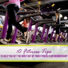 10 Fitness Tips To Help You Get The Most Out Of Your Fitness Club Membership {…