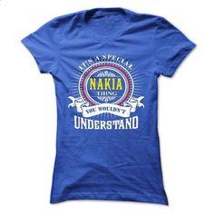 NAKIA .Its a NAKIA Thing You Wouldnt Understand - T Shi - design a shirt #fashion #style