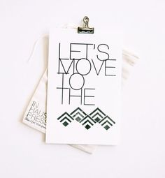 move to the mountains