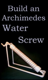 2. Archimedes Screw, c.700BC Purportedly devised by the ...
