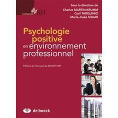 Psychologie positive en environnement professionnel / IAE Bibliothèque, Salle de lecture - 658.4 PSY