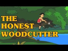 The Honest Woodcutter - Classic Short Stories for Kids (With Text) - YouTube