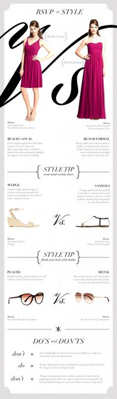 Formal or Casual: How to Dress For a Beach Wedding...thought some of your brides might like this, @Andrea / FICTILIS Harper !!!