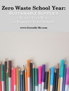 Zero Waste School Year: Sustainable Supplies + Waste-Free Ways to Improve Your School - Ready to hav Precision Agriculture, Indoor Farming, Starting A Company, No Waste, Free Things, Sustainable Living, School Supplies, Sustainability, Back To School