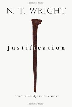 Amazon.com: Justification: God's Plan & Paul's Vision (9780830838639): N. T. Wright: Books