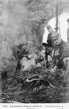 """WWI, 1915; """"Au bivouac dans les Flandres"""""""