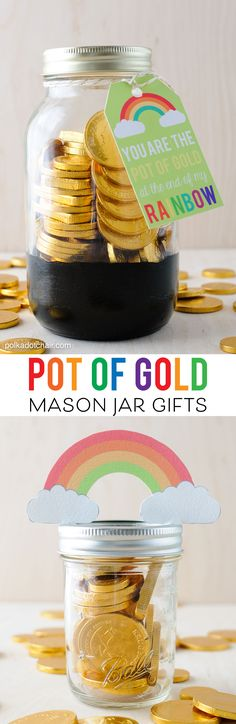 "Cute St. Patrick's Day Mason Jar gift ideas- ""pot of gold"" jars with free printable tags."