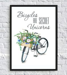 Bicycles are secret unicorns print bicycles by artprintbeauty