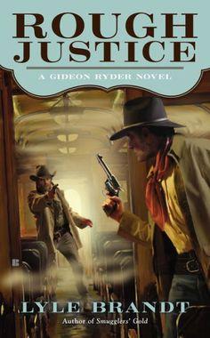 Rough Justice (Gideon Rider #2) by Lyle Brandt