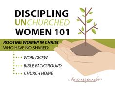 Discipling unchurched women 101: My biggest discipleship failure