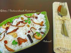 Mishmash !: Neichoru – Fragrant ghee rice….