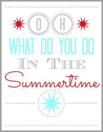 Oh What Do You Do In The Summertime Printable