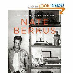 The Things That Matter: Nate Berkus: 9780679644316: Amazon.com: Books