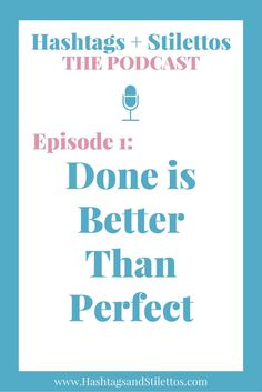PODCAST: Done is Better Than Perfect, is all about how to get more done without the self-inflicted pressures of perfectionism. - Great podcast for entrepreneurs, creatives and anyone else struggling to complete a project or reach a goal.