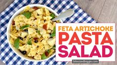 Feta and Artichoke Pasta Salad - Bite Sized Biggie Best Pasta Salad, Pasta Salad Recipes, Finger Food Appetizers, Appetizer Recipes, Cookout Side Dishes, Waffle Iron Recipes, Artichoke Pasta, Italian Dishes, Side Dish Recipes