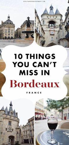 10 Things You Cannot Miss in Bordeaux