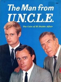 The Man From Uncle (NBC, 1965-1968). David McCallum, Robert Vaughn and Leo G. Carroll