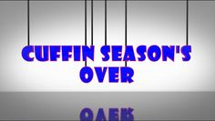 Cuffin Season Over Song 2014 Music Video by TAP Productions Music and Lyrics by: TAP Productions LLC Video and editing by: TAP Productions LLC