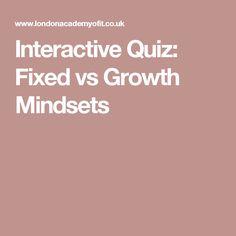 Interactive Quiz: Fixed vs Growth Mindsets