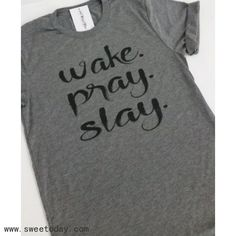 Wake Pray Slay Faith Christian Shirt Jesus Hot by WorkItWear - Tap the link now to Learn how I made it to 1 million in sales in 5 months with e-commerce! I'll give you the 3 advertising phases I did to make it for FREE! Jesus Shirts, Christian Clothing, Christian Shirts, Vinyl Shirts, Cute Shirts, Funny Shirts, Casual Shirts, Christen, Family Guy