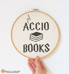 Accio books quote embroidery Hoop art-hand printed by naturapicta