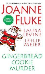 Gingerbread Cookie Murder (Hannah Swensen Book#13.5) by Joanne Fluke, Leslie Meier, Laura Levine