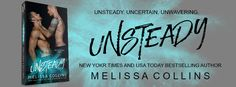 Happy Cover Reveal Day!  We are so excited to share this amazingly HOT cover with you!  Unsteady by Melissa Collins Release date: 4/28/2017 A stand alone M/M romance  Cover design: Sommer Stein at Perfect Pair Creative Covers  Photography: Wander Aguiar at WANDER AGUIAR :: PHOTOGRAPHY  Models: Jacob Cooley and Ryan Dick  BLURB:  Micah Hudson and Jude MacMillian were both lonely teenagers. One the new kid and one the target of relentless bullying they quickly became friends. But when…