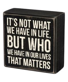 Love this Black & White 'Who We Have' Box Sign on #zulily! #zulilyfinds