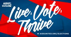 AIDS United | 2016 Elections Center