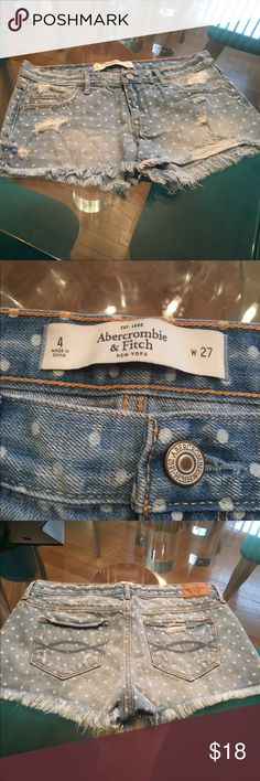 1/2 Off! Abercrombie & Fitch Light Denim Shorts Abercrombie & Fitch Light Denim Shorts. Shorts have white polka dots. Have Distressed Look n Front. Two pockets front & back. In excellent condition Abercrombie & Fitch Shorts Jean Shorts