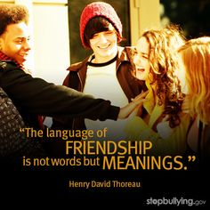 Teens who have at least one friend they can trust and go to for support are less likely to experience the long-term effects of bullying. Send them these tips for befriending peers who are bullied.  #bullying #friendshipquote #quote #inspiration #HenryDavidThoreau