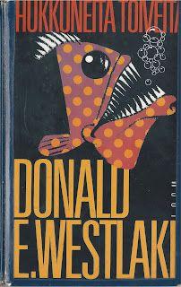 Donald E Westlake: Hukkuneita toiveita