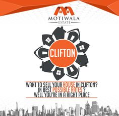 Want to sell House in Clifton? In Best Possible Rates? Well You`re in a Right Place Contact Motiwala real estate for all the real estate buying and selling via phone or email. Phone: +92-21-35377011-4 Mobile: +92-3002019446 E-mail: contact@motiwalaestate.com