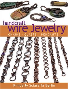 Beautiful Wire Jewelry from Start to Finish. $21.99